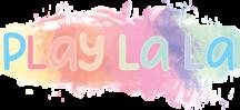 Play La La